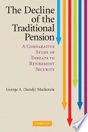 The Decline of the Traditional Pension