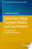 Subsurface Solute Transport Models And Case Histories