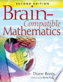 Brain Compatible Mathematics