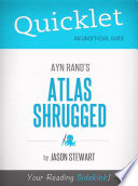 Quicklet on Ayn Rand s Atlas Shrugged  CliffNotes like Book Summary