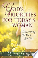 God s Priorities for Today s Woman