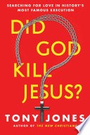 Did God Kill Jesus