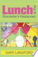 Lunch At The Storyteller S Restaurant