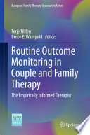 Routine Outcome Monitoring in Couple and Family Therapy