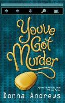 You ve Got Murder