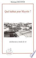 Quel habitat pour Mayotte ?