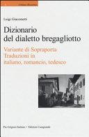 Dizionario del dialetto bregagliotto