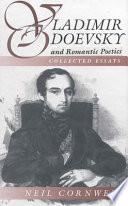 Vladimir Odoevsky and Romantic Poetics