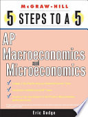 5 Steps to a 5 AP Microeconomics and Macroeconomics