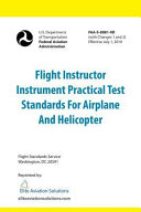 Flight Instructor Instrument Practical Test Standards for Airplane and Helicopter  FAA S 8081 9d