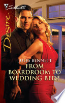 From Boardroom to Wedding Bed