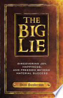 The Big Lie Prescriptive Program He Has Used To Help Others