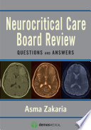 Neurocritical Care Board Review