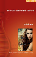The Girl behind the Throne