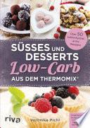 S    es und Desserts Low Carb aus dem Thermomix