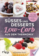 Süßes und Desserts Low-Carb aus dem Thermomix®