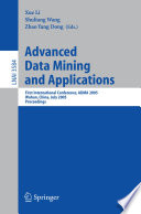 Advanced Data Mining And Applications : amounts of data, information overload...