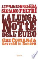 La lunga notte dell euro