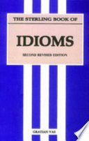 The Sterling Book Of Idioms : ...