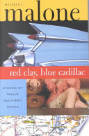 Red Clay  Blue Cadillac