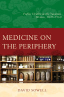 Medicine on the Periphery