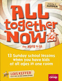 All Together Now : in your combined class are age 4,...