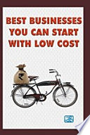 Best Businesses You Can Start with Low Cost