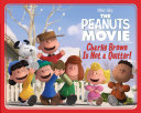 Charlie Brown Is Not A Quitter! : the brand-new peanuts movie! the peanuts gang...
