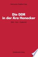 Die DDR in der Ära Honecker
