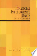 Financial Intelligence Units  An Overview