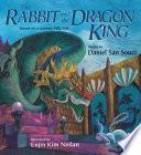Rabbit and the Dragon King