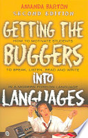 Getting The Buggers Into Languages 2nd Edition book