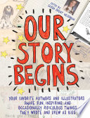 Our Story Begins Share Their Writings And Drawings As