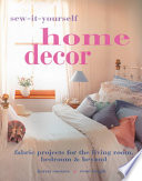 Sew It Yourself Home Decor