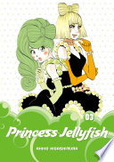 Princess Jellyfish Volume 3