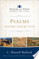 Psalms   Volume 2  Teach the Text Commentary Series