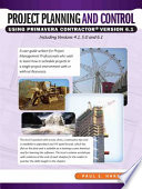 Project Planning and Control Using Primiavera Contractor Version 6 1