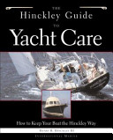 The Hinckley Guide to Yacht Care
