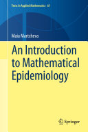 An Introduction to Mathematical Epidemiology