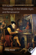 Toxicology In The Middle Ages And Renaissance book