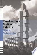 Construction   Craft to Industry