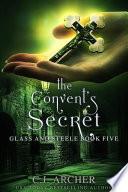 The Convent s Secret