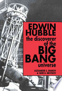 Edwin Hubble  The Discoverer of the Big Bang Universe