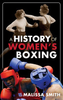 A History of Women s Boxing