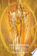 The Shepherds of Arcadia  The Pattern Volume 2 Serialization Part 2