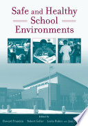 Safe and Healthy School Environments