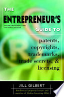 Entrepreneur s Guide To Patents  Copyrights  Trademarks  Trade Secrets