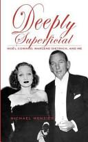 Deeply Superificial