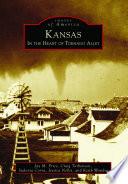 Kansas  In the Heart of Tornado Alley
