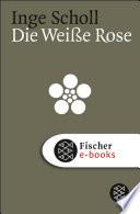 Die Wei  e Rose